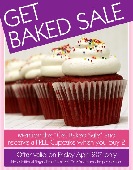 Get Baked Sale, receive a FREE Cupcake when you buy 2