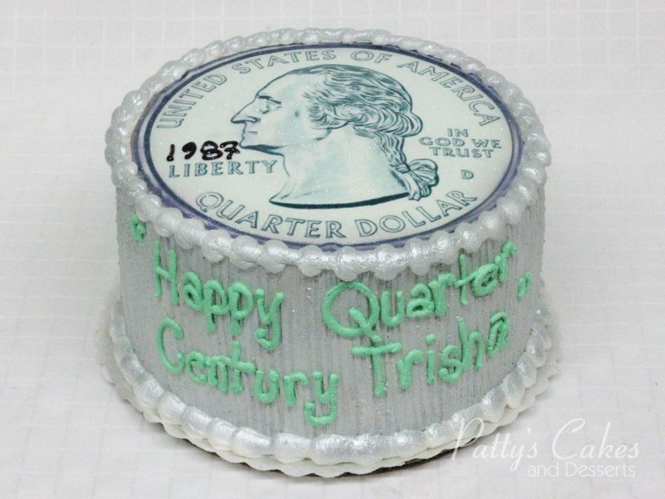 Photo Of A Quarter Century Birthday Cake Pattys Cakes And Desserts