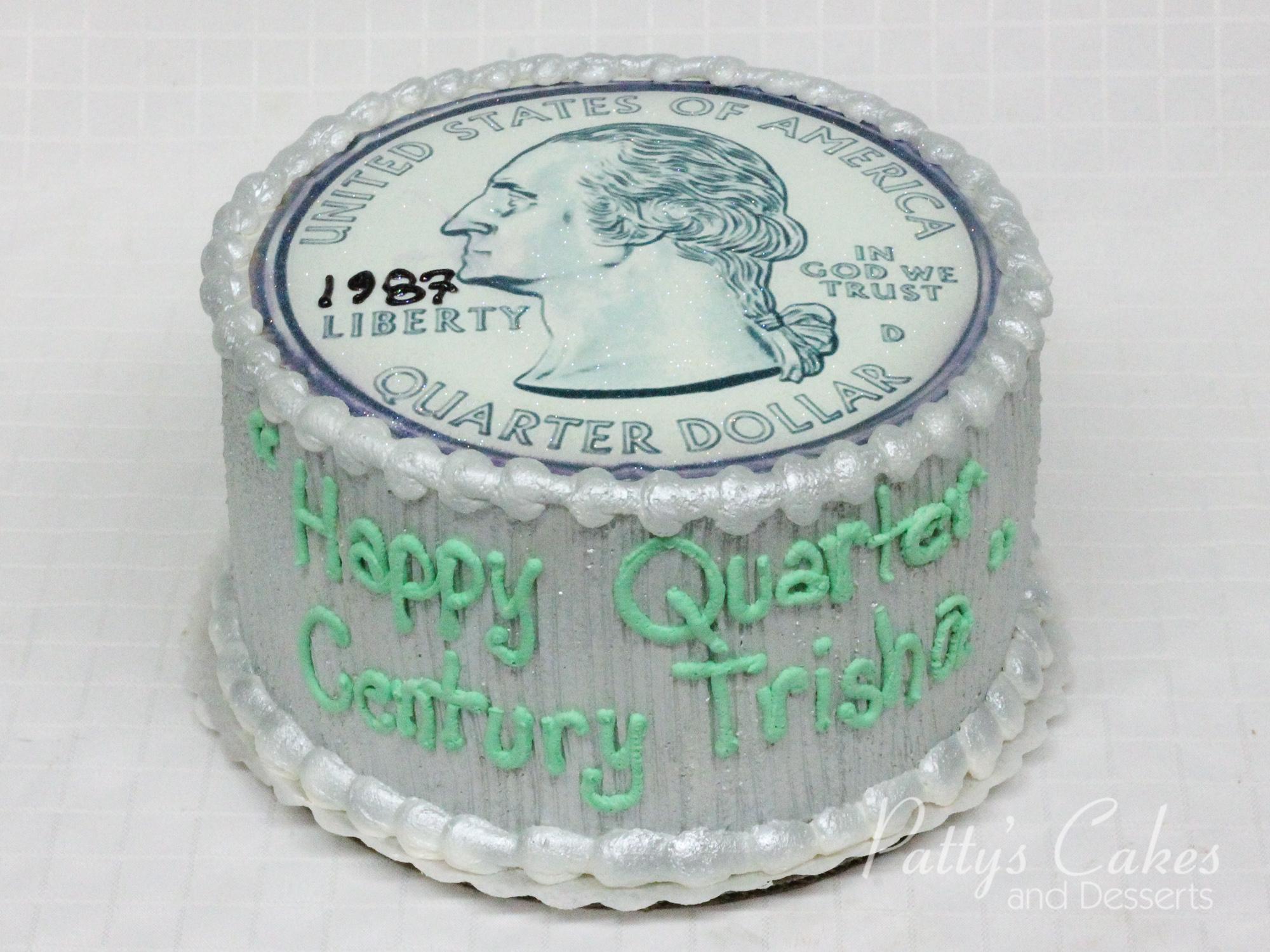 Photo Of A Quarter Century Birthday Cake Patty S Cakes